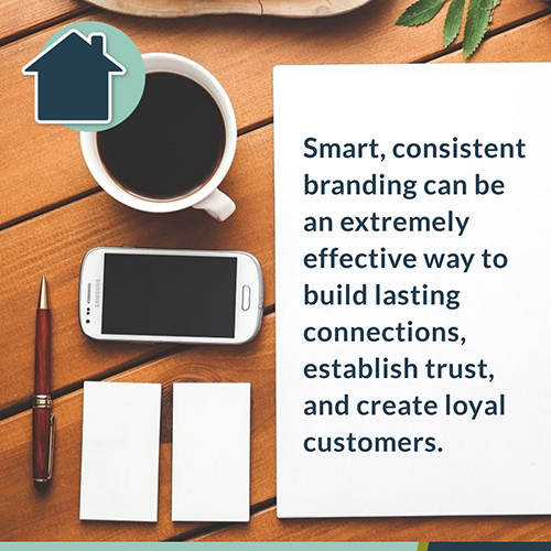 Build Lasting Connections And Trust With Smart And Consistent Branding