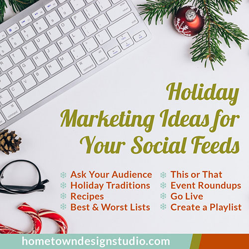 Holiday Marketing Ideas For Your Social Feeds